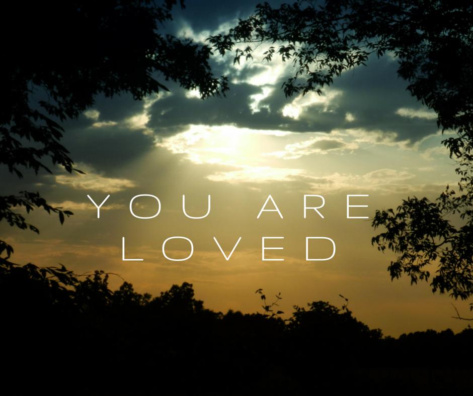 You Are Loved - Narah Valenska Smith - Writer - Speaker - Life - Love - God - Calling - Purpose - Potential
