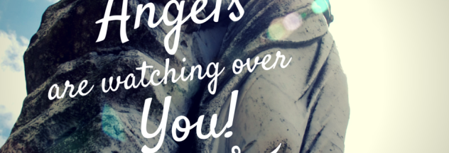 Angels Are Watching Over You - Psalm 91 - #BeTheRealYou - Life Purpose - Calling