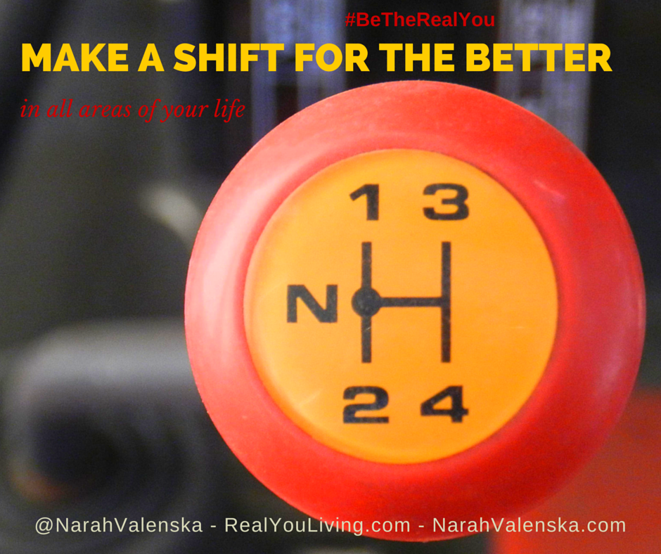 Make A Shift For The Better In All Areas Of Your Life - Narah Valenska Smith - Life Purpose - Calling - #BeTheRealYou - Running