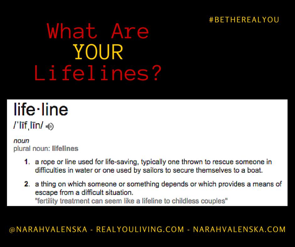 Lifelines - What Are YOUR Lifelines?