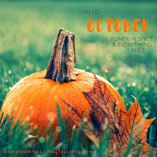Narah Valenska Smith Blog - Hello October - October 1st 2017